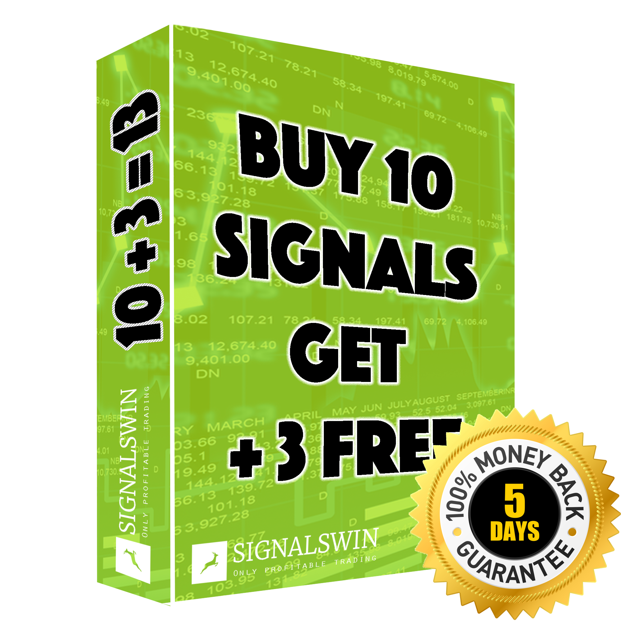 13 signals with money back guaranty
